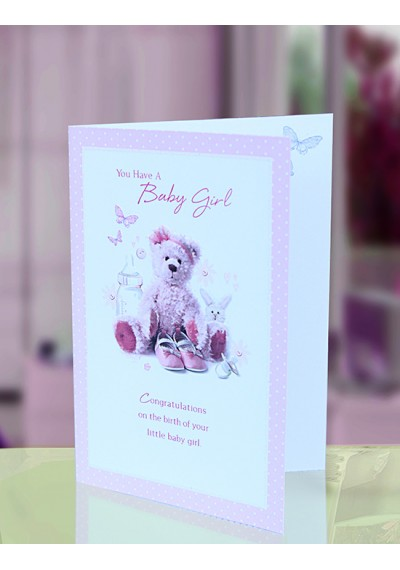 You Have a Baby Girl Greeting Card